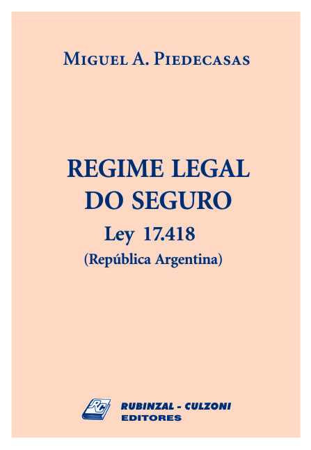 Regime legal do seguro. Ley 17.418 (República Argentina).