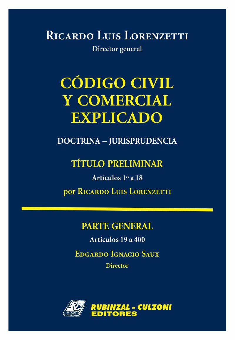 Código Civil y Comercial Explicado. Doctrina ...
