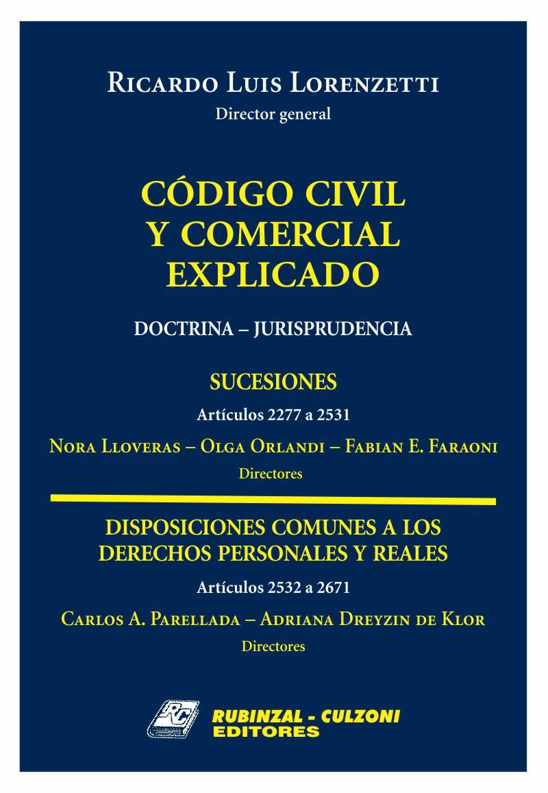 Código Civil y Comercial Explicado. Doctrina - Jurisprudencia